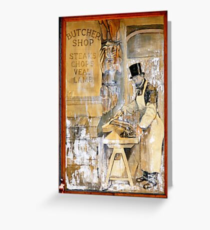 CHELSEA BUTCHER SHOP POSTER Greeting Card