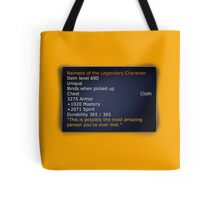 Rainment of The Legendary Character Tote Bag