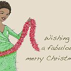 Fabulously Merry! by veronicamarche