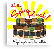 The Spice Rack! Canvas Print