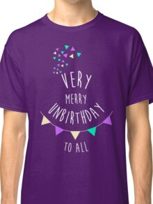 Very Merry Unbirthday Classic T-Shirt