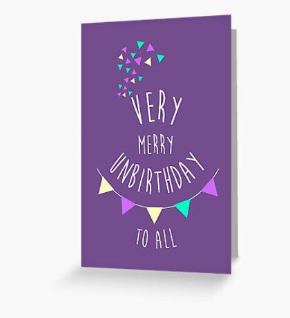 Very Merry Unbirthday Greeting Card
