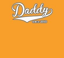 Daddy Since 2010 Unisex T-Shirt