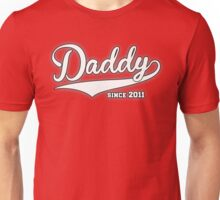 Daddy Since 2011 Unisex T-Shirt