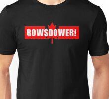 Rowsdower! Unisex T-Shirt