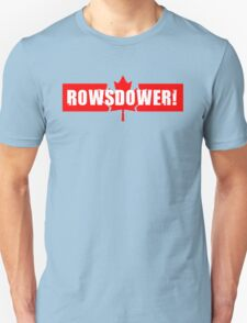 Rowsdower! Unisex T-Shirt