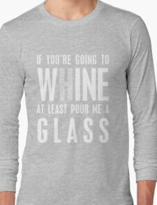 Whine-y Designs Long Sleeve T-Shirt