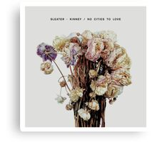 Sleater-Kinney - No Cities to Love Canvas Print