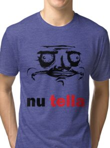 Me gusta - nutella Tri-blend T-Shirt