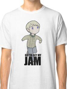 Gotta Get My JAM Classic T-Shirt