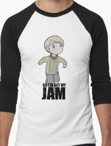 Gotta Get My JAM Men's Baseball ¾ T-Shirt