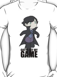 Gotta Get My GAME T-Shirt