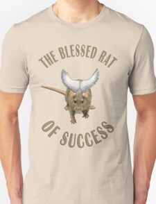 The Blessed Rat of Success T-Shirt
