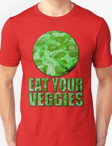 Eat your vegetables - alternate version Unisex T-Shirt