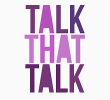 Talk That Talk Unisex T-Shirt