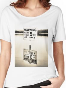 No Wake Sign Women's Relaxed Fit T-Shirt
