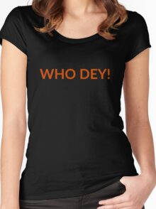 Who Dey! Women's Fitted Scoop T-Shirt