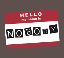 Hello my name is nobody by ofthebaltic