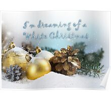 I'm dreaming of a white Christmas Poster