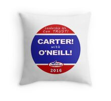 Carter - O'Neill for President Throw Pillow
