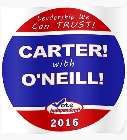 Carter - O'Neill for President Poster