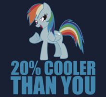 Rainbow Dash: 20% Cooler Than You T-Shirt