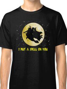 Hocus Pocus (I Put A Spell On You) Classic T-Shirt