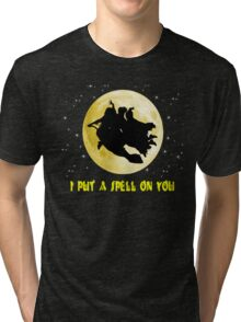 Hocus Pocus (I Put A Spell On You) Tri-blend T-Shirt
