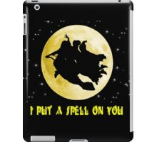 Hocus Pocus (I Put A Spell On You) iPad Case/Skin