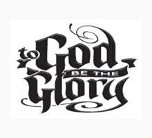 To GOD be the Glory by Tony  Bazidlo