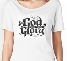To GOD be the Glory Women's Relaxed Fit T-Shirt