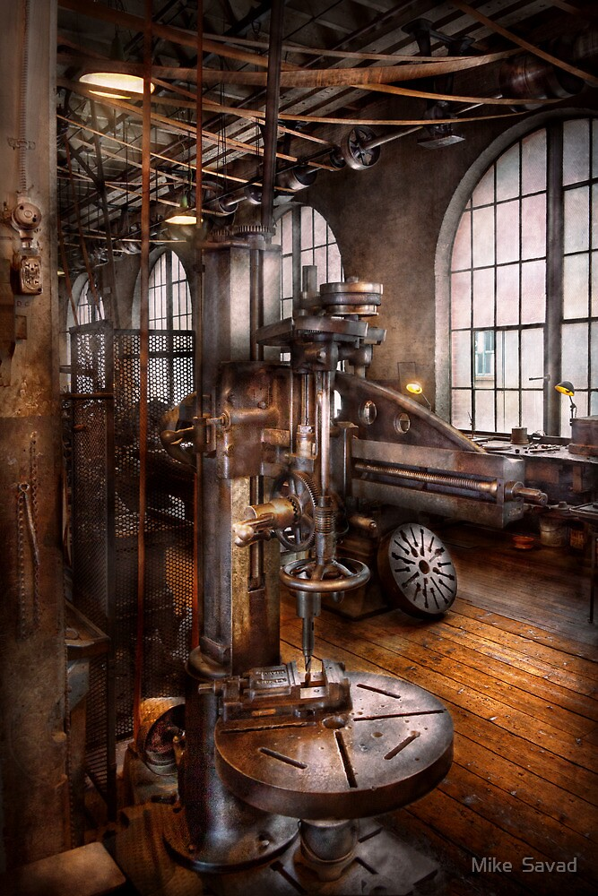 Machinist - Industrial Drill Press  by Mike  Savad