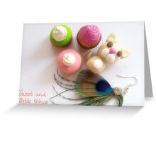 Mi sweet and little things Greeting Card