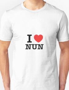I Love NUN T-Shirt