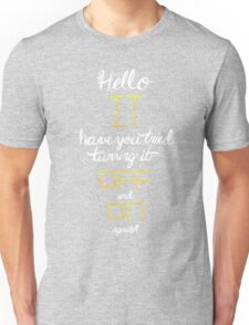 Hello IT Unisex T-Shirt
