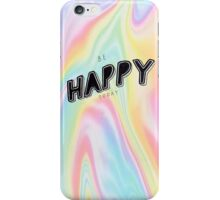 Be Happy Today Typography iPhone Case/Skin