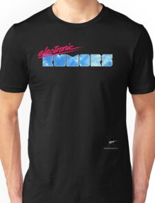 Electronic Rumors: V3.0 Unisex T-Shirt