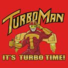 It&#x27;s Turbo Time!!!  by agliarept