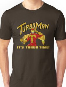It's Turbo Time!!!  Unisex T-Shirt