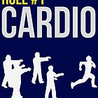 Zombie Survival Guide - Rule #1 Cardio by Alexander Wilson