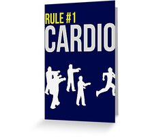 Zombie Survival Guide - Rule #1 Cardio Greeting Card