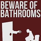 Zombie Survival Guide - Rule #2 - Beware of Bathrooms  by Alexander Wilson