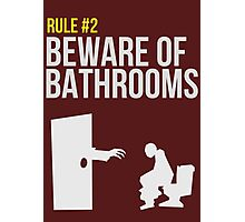 Zombie Survival Guide - Rule #2 - Beware of Bathrooms  Photographic Print