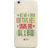Buddy the Elf - Christmas Cheer iPhone Case/Skin