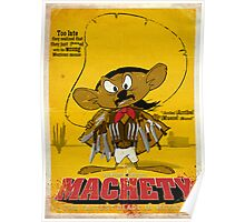 MACHETY - the fastest Blade in Mexico Poster