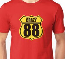 Crazy 88 Unisex T-Shirt