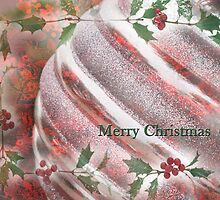 """""""Merry Christmas""""~Holly and Ornament- Greeting Card Plus More! by Susan Werby"""
