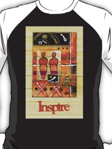 We Inspire One Another T-Shirt T-Shirt