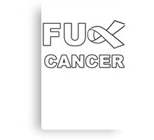 Fu** Cancer Canvas Print