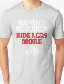 New Year's Resolution Motorcycles T-Shirt